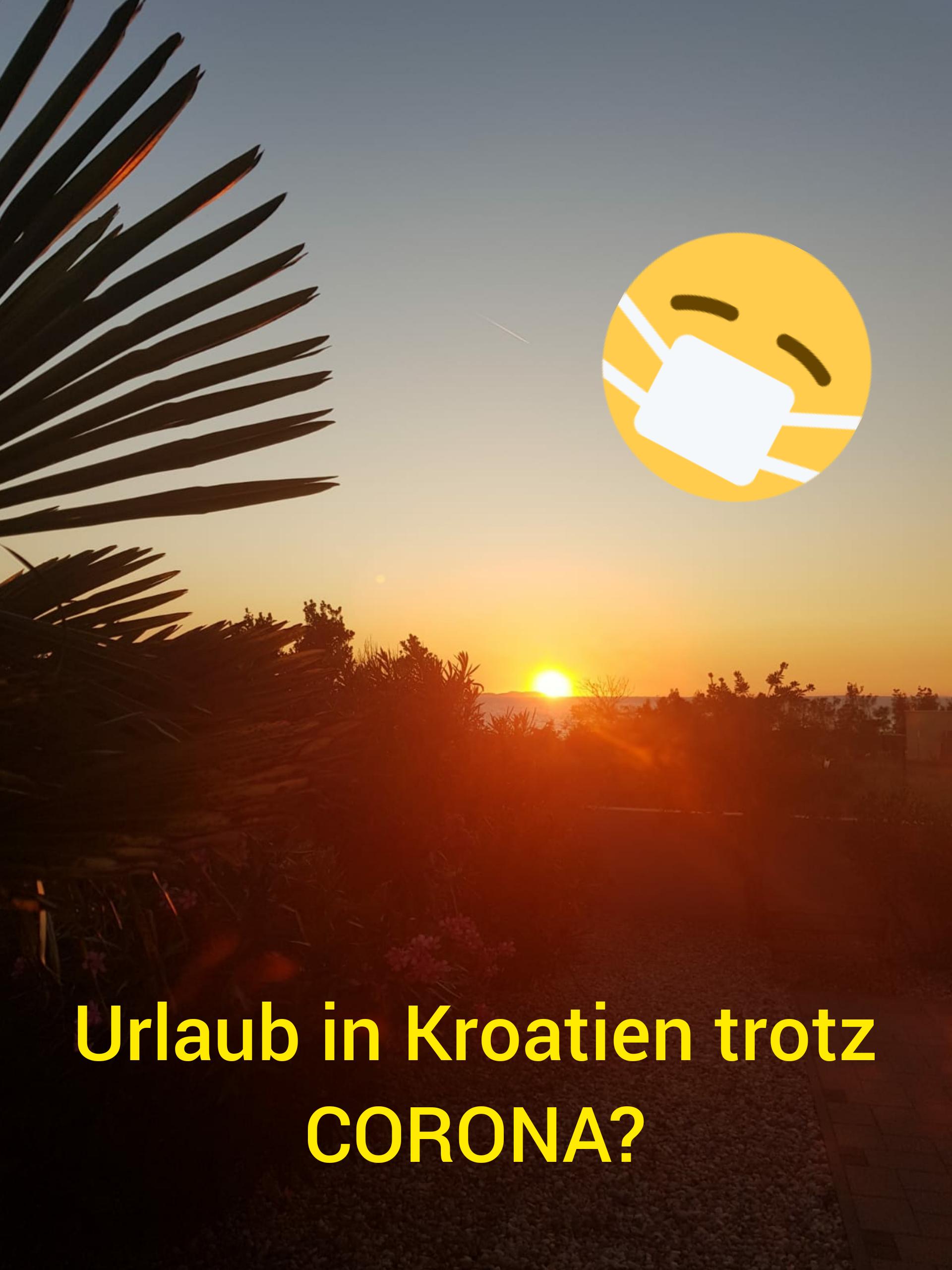 Urlaub in Kroatien trotz Corona?